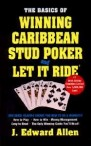 The Basics of Winning Carribbean Stud Poker and Let It Ride